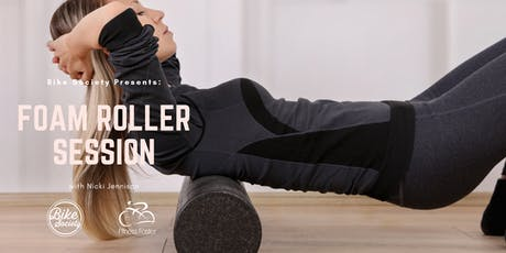 Foam Roller Session with Nicki Jennison from Fitness Faster tickets