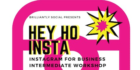 Instagram Workshop For Small Business - Intermediate tickets