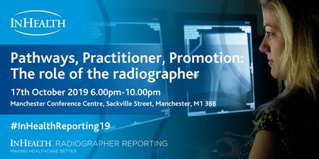 Pathways, Practitioner, Promotion: The role of the radiographer tickets