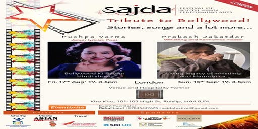 Tribute to Bollywood with Pushpa Varma (17/08) and Prakash Jakatdar (15/09)