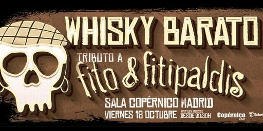 Whisky Barato - Tributo a Fito y Fitipaldis - Madrid