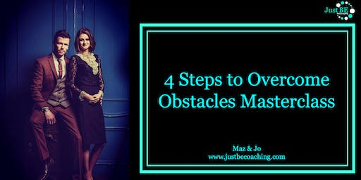 4 Steps to Overcome Obstacles Free Online Masterclass