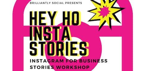 Hey Ho! Insta Stories Workshop tickets