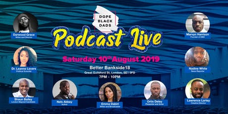 Dope Black Dads Live Podcast tickets