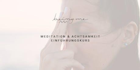 Meditation & Achtsamkeit Einführungskurs Tickets