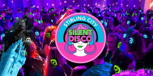 Stirling City Silent Disco Tour