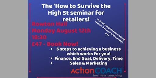 """""""How To Survive The High St"""" for Retailers"""
