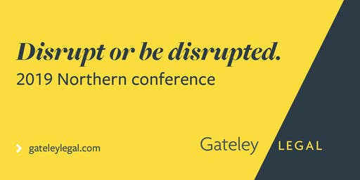 Disrupt or be disrupted - 2019 Northern Conference