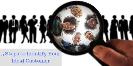 5 Steps to Identify Your Ideal Customer tickets