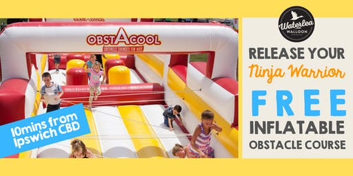 Release your Ninja Warrior - FREE Inflatable Obstacle Course - Ipswich2
