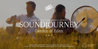Soundjourney @ Zomerfabriek, Garden of Eden