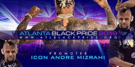 ICON ANDRE MIZRAHI INVITES YOU TO ATLANTA BLACK PRIDE 2019 OFFICIAL LINEUP tickets