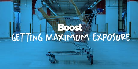 Getting Maximum Exposure | Retail & Hospitality Masterclass | Leeds Boost tickets