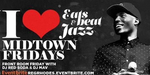 9PM SHOWTIME - Eats Beats & Jazz with REGGIE JAMZ  | 2 Levels - 3 Rooms + 3 DJ & LIVE MUSIC + FULL KITCHEN -  LIVE BAND 9PM