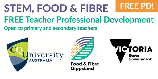 STEM, Food and Fibre PD - Traralgon