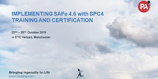 Implementing SAFe 4.6 with SPC4 Training and Certification - Manchester