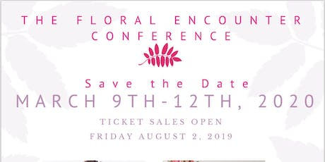 The Floral Encounter  Conference  tickets