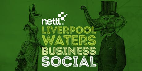 Nettl of Liverpool Waters Business Social tickets