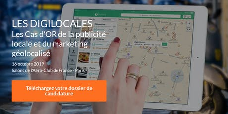 Digilocales, les Cas d'OR de la Publicité Locale et du Marketing Géolocalisé tickets