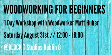 Woodworking for Beginners - 1 Day Workshop! tickets