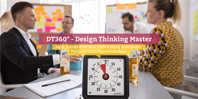 DT360° - Certified Design Thinking Master, Stuttg