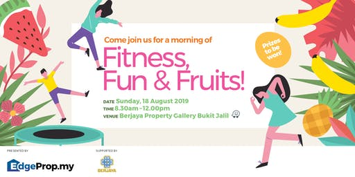 Fitness, Fun & Fruits!
