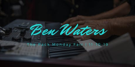 Ben Waters @ Pack Monday Fair tickets