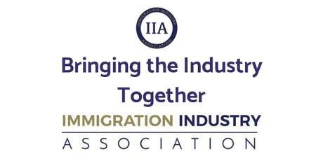 "IIA Network Event: ""Building the Immigration Industry Association (IIA) Network"" tickets"
