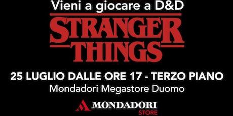 Stranger Things e D&D al Mondadori Megastore di Piazza Duomo biglietti