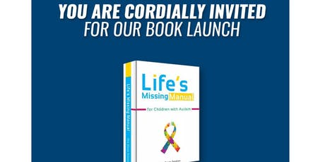 "Book Launch of ""Life's Missing Manual for Children with Autism"" by One Estate Solution tickets"