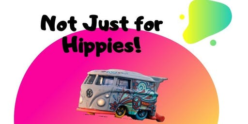 Not Just for Hippies