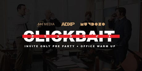Clickbait Dmexco Office Warm Up Party Tickets