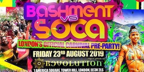 Bashment vs Soca - London's Biggest Pre-Carnival Party tickets