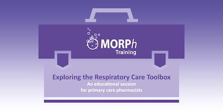 Exploring the Respiratory Care Toolbox - An Educational Session for Primary Care Pharmacists, Norwich tickets