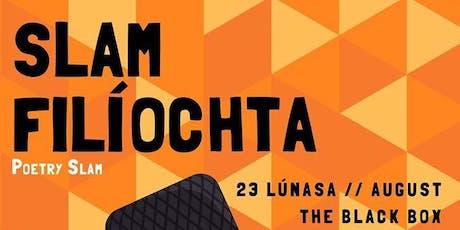 Slam Filíochta Liú Lúnasa 2019 tickets
