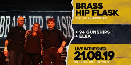 Brass Hip Flask // The Shed // 21.08.2019 tickets