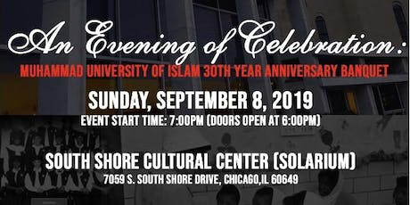 Muhammad University of Islam 30th Year Anniversary Banquet tickets