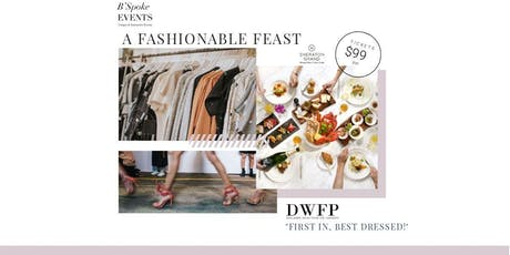 A FASHIONABLE FEAST  tickets