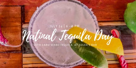 Celebrate National Tequila Day at Solea tickets