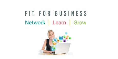 Fit For Business: 'Get Productive with Social Media & Marketing' tickets
