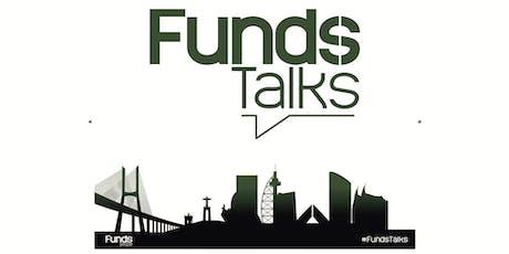 Funds Talks - 4ª edição bilhetes