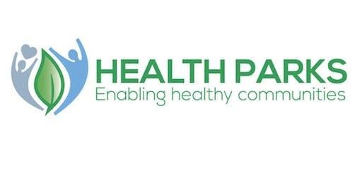 Parks for Health: Health Places Health People