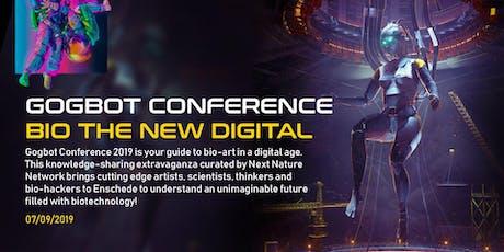 GOGBOT conferentie, BIO THE NEW DIGITAL tickets