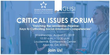 "Critical Issues Forum - ""Enriching the Leadership Pipeline: Keys to Cultivating Social-Emotional Competencies"" tickets"