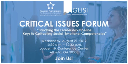 "Critical Issues Forum - ""Enriching the Leadership Pipeline: Keys to Cultivating Social-Emotional Competencies"""
