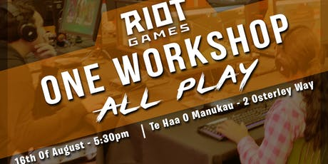 RIOT GAMES - One Workshop, All Play tickets
