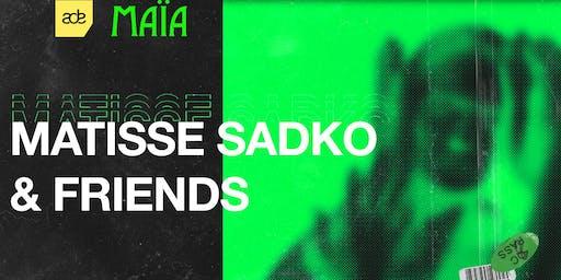 Matisse Sadko & Friends - ADE 2019