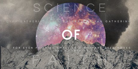CYAN Gathering: Science of Faith tickets