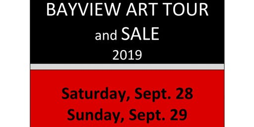 Bayview Art Tour 2019 - 8 venues and 20 artists- September 28-29