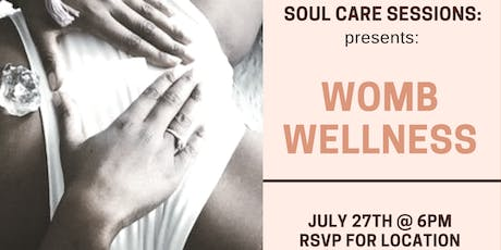 Soul Care Sessions: Womb Wellness tickets